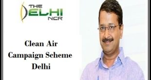 Clean Air Campaign Scheme Delhi