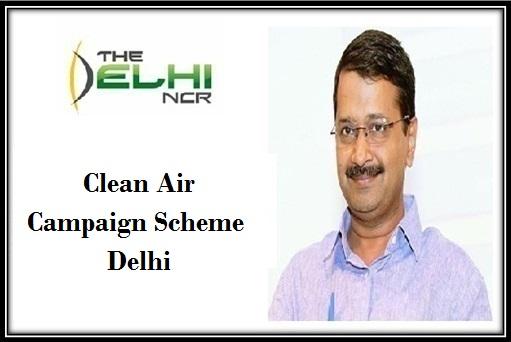 Clean Air Campaign Scheme Delhi