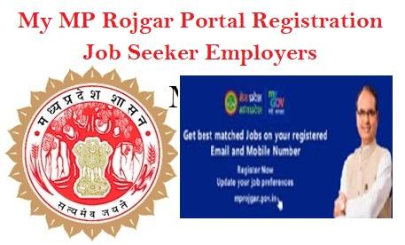 My MP Rojgar Portal Registration Job Seeker Employers
