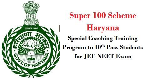 Super 100 Scheme Haryana