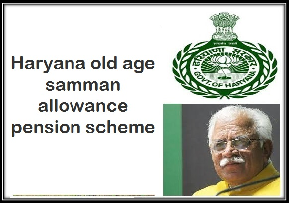 Haryana old age samman allowance pension scheme