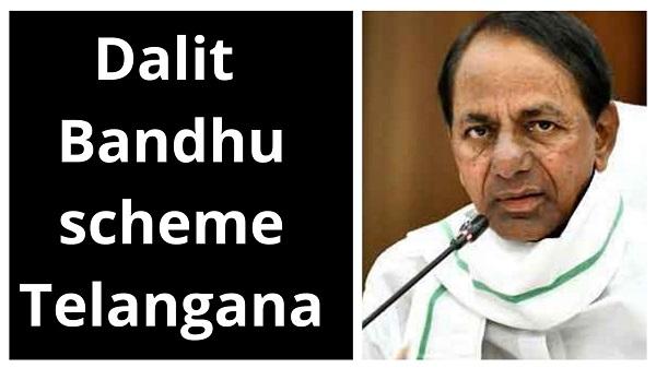 dalit bandhu scheme telangana